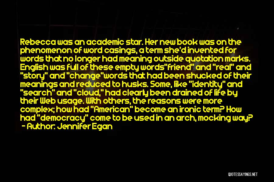 Empty Words Quotes By Jennifer Egan