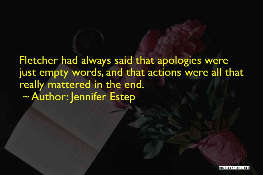 Empty Words Quotes By Jennifer Estep