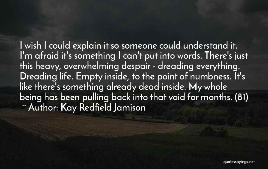 Empty Words Quotes By Kay Redfield Jamison