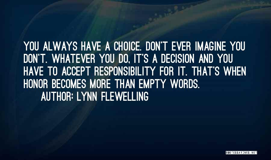 Empty Words Quotes By Lynn Flewelling