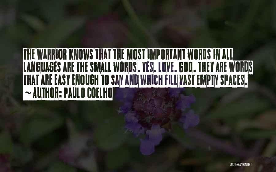 Empty Words Quotes By Paulo Coelho