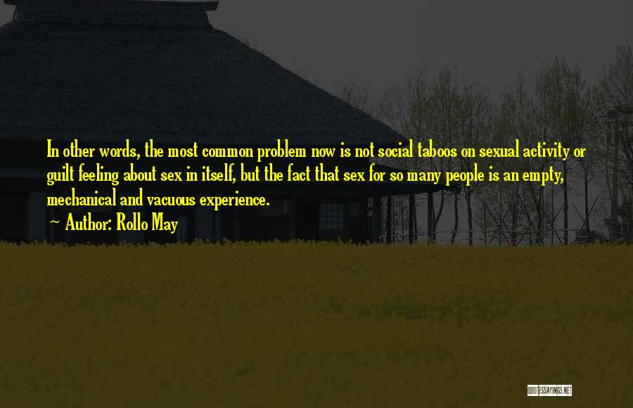 Empty Words Quotes By Rollo May