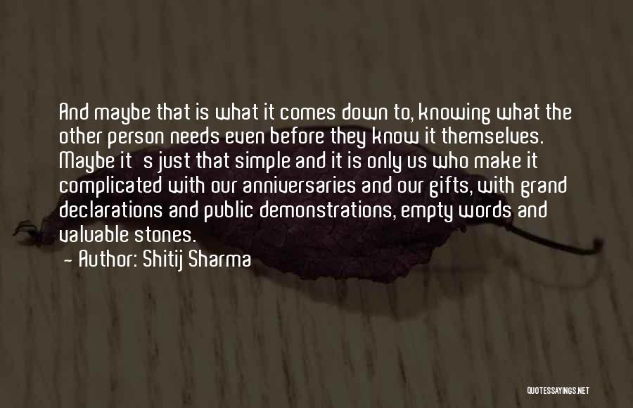 Empty Words Quotes By Shitij Sharma