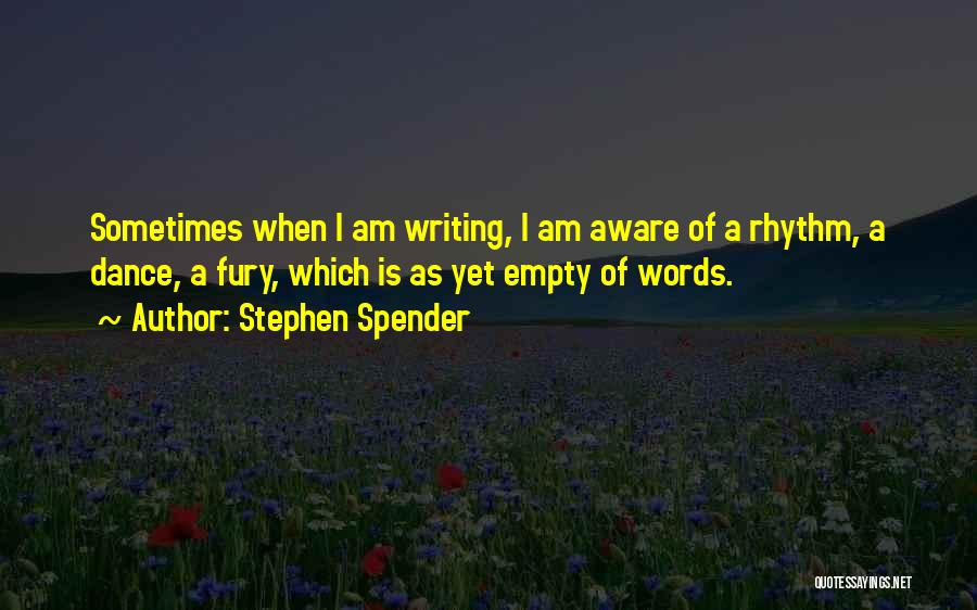 Empty Words Quotes By Stephen Spender