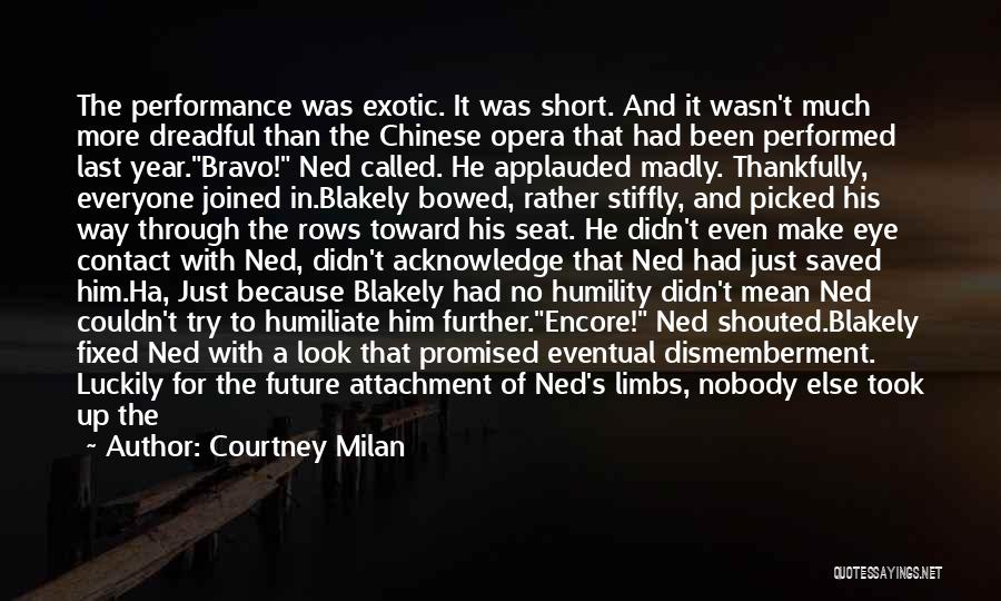 Encore Quotes By Courtney Milan