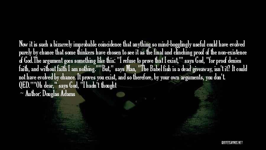 Encore Quotes By Douglas Adams