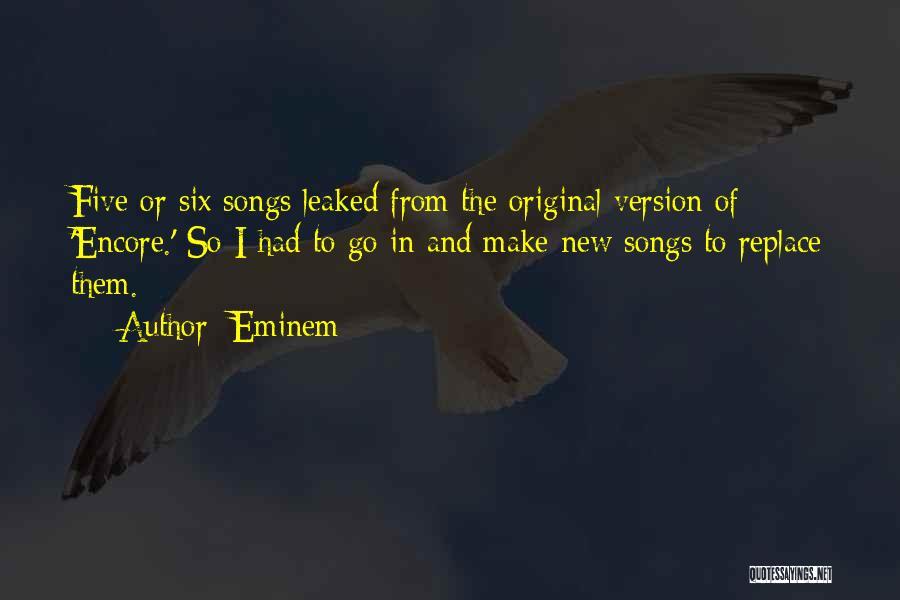 Encore Quotes By Eminem