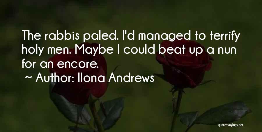 Encore Quotes By Ilona Andrews