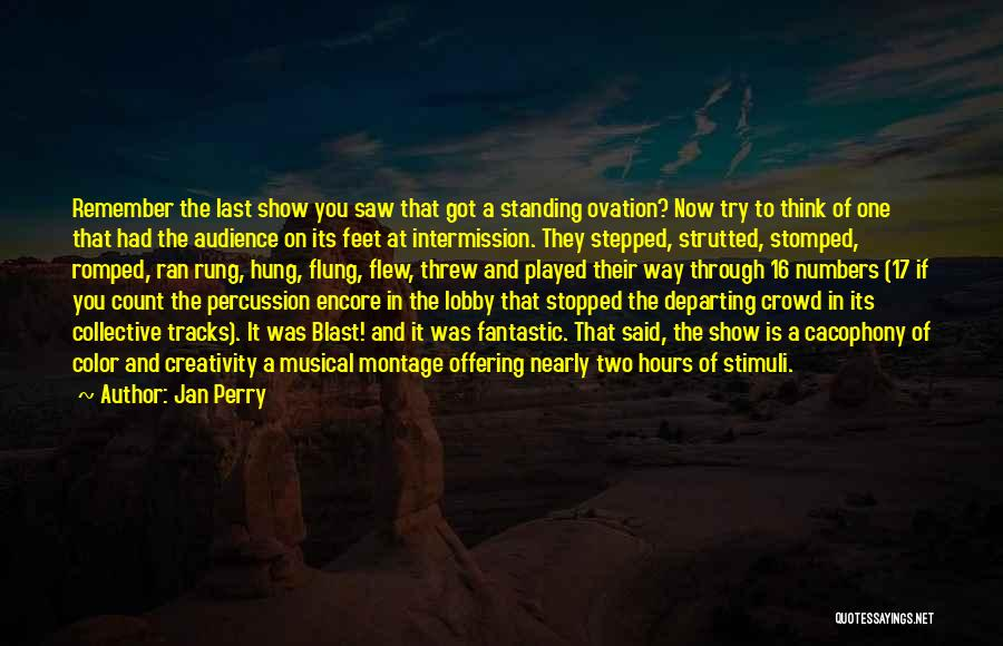 Encore Quotes By Jan Perry