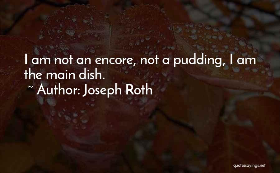 Encore Quotes By Joseph Roth
