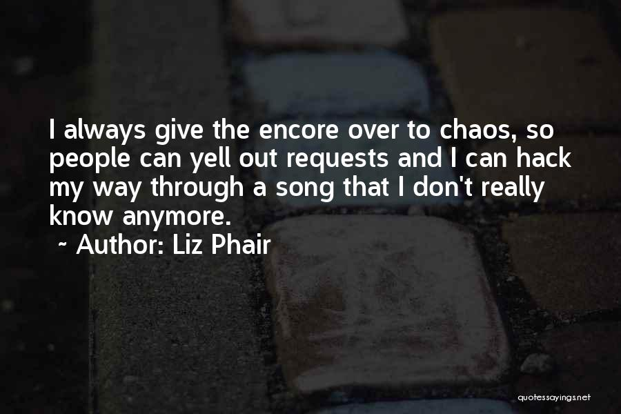 Encore Quotes By Liz Phair