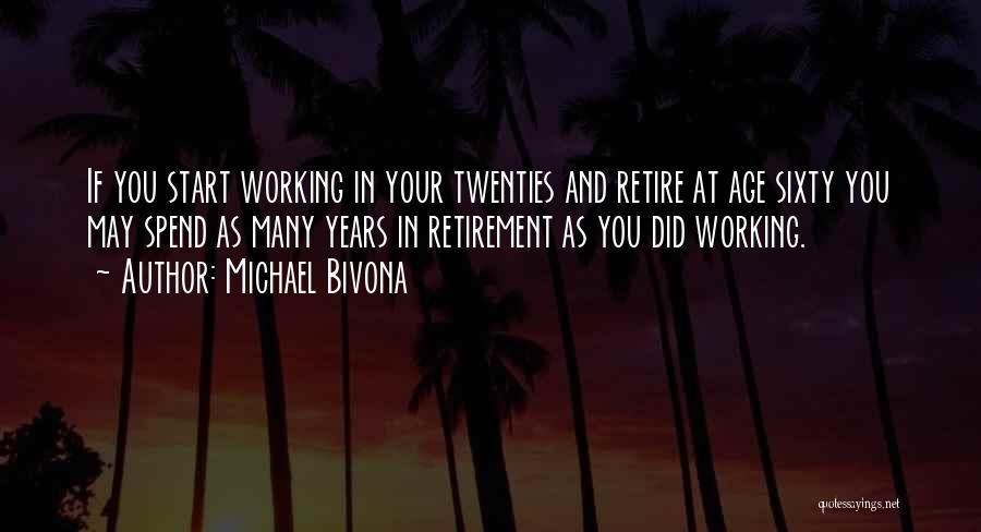 Encore Quotes By Michael Bivona