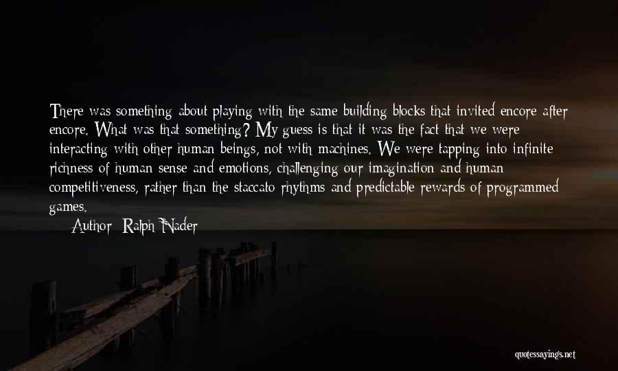 Encore Quotes By Ralph Nader