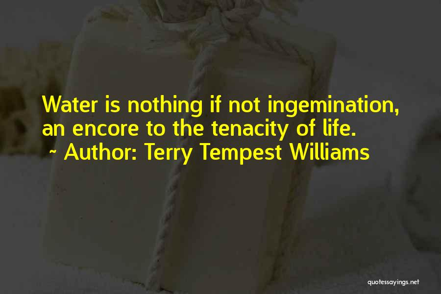 Encore Quotes By Terry Tempest Williams
