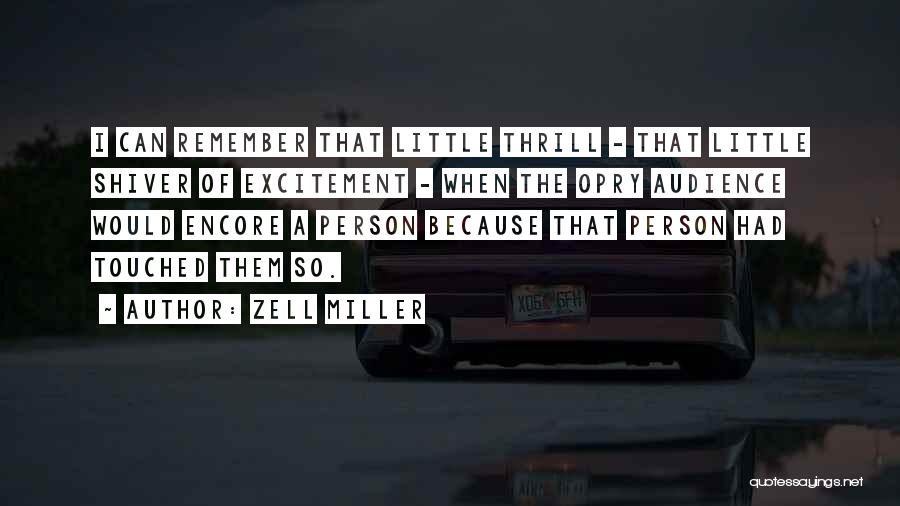 Encore Quotes By Zell Miller
