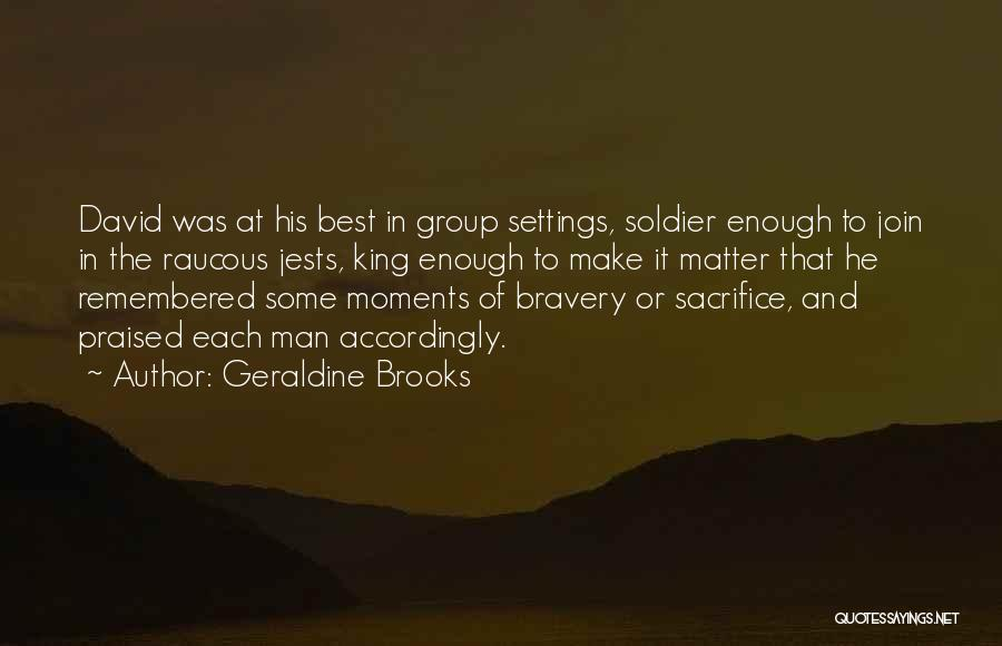 Encouragement And Leadership Quotes By Geraldine Brooks