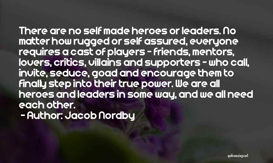 Encouragement And Leadership Quotes By Jacob Nordby