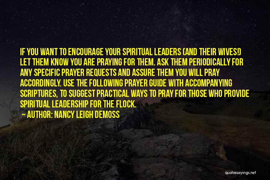 Encouragement And Leadership Quotes By Nancy Leigh DeMoss