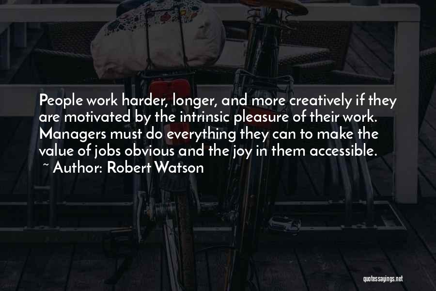 Encouragement And Leadership Quotes By Robert Watson