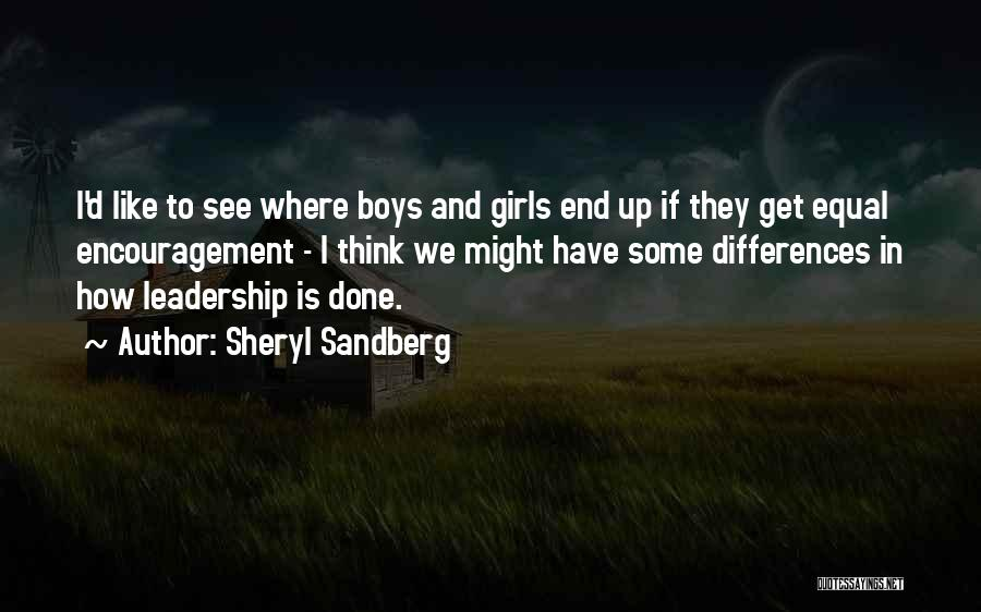Encouragement And Leadership Quotes By Sheryl Sandberg
