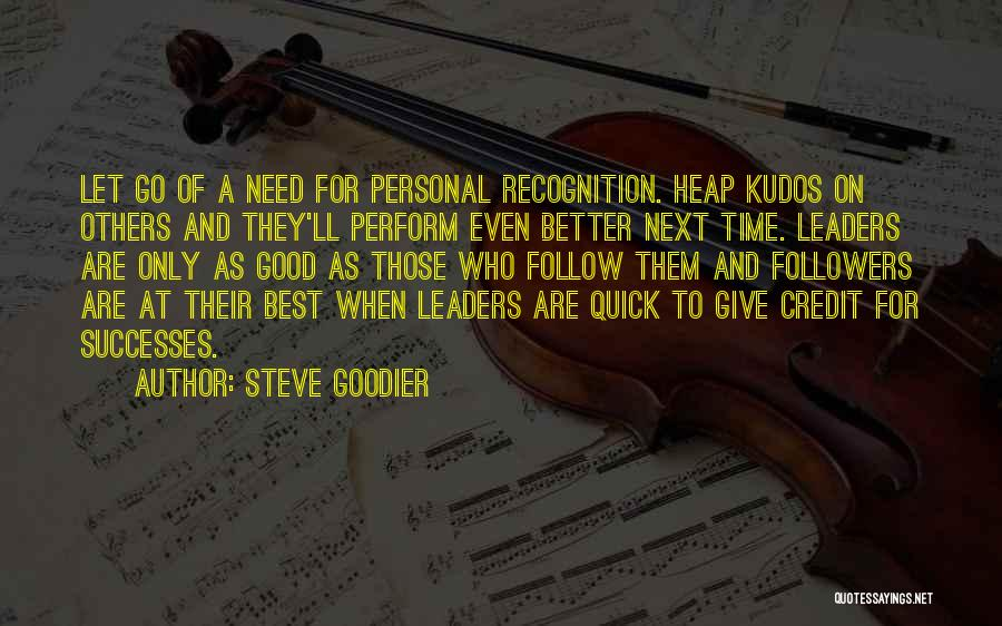 Encouragement And Leadership Quotes By Steve Goodier