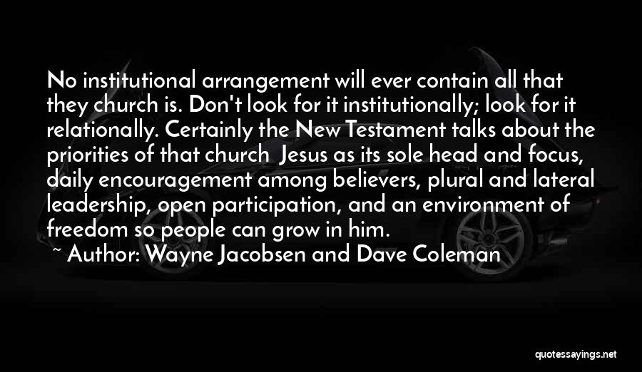 Encouragement And Leadership Quotes By Wayne Jacobsen And Dave Coleman