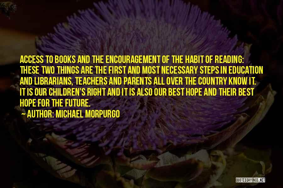 Encouragement For Teachers Quotes By Michael Morpurgo