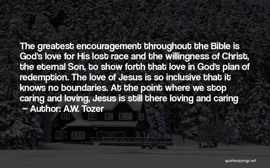 Encouragement From The Bible Quotes By A.W. Tozer