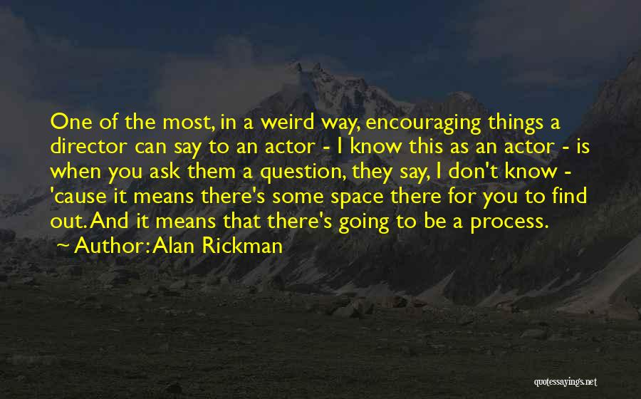 Encouraging Quotes By Alan Rickman