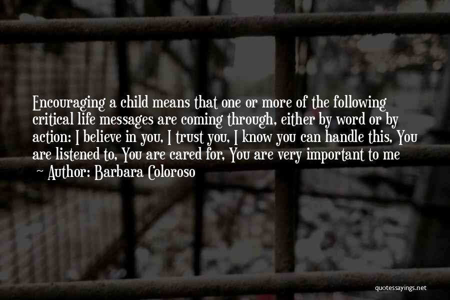 Encouraging Quotes By Barbara Coloroso