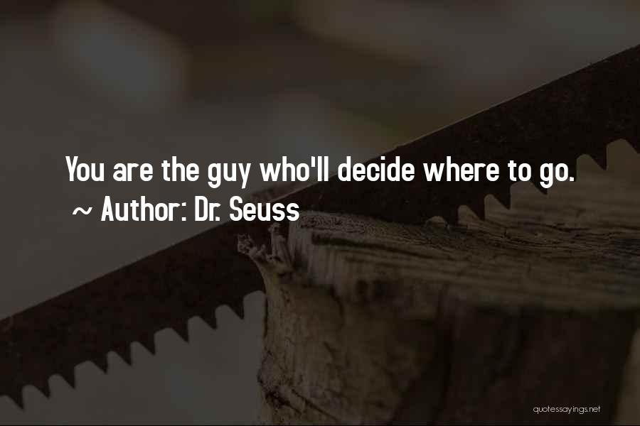 Encouraging Quotes By Dr. Seuss