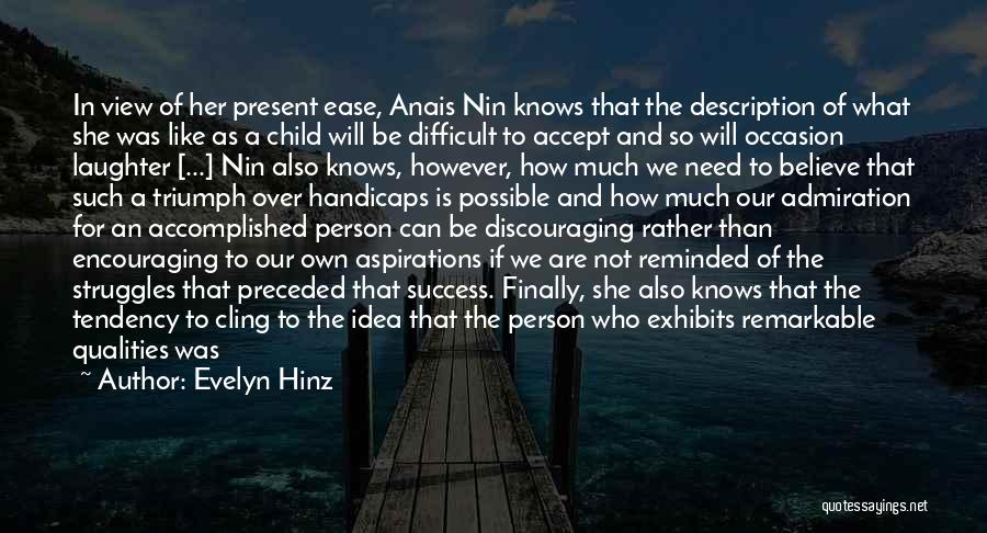Encouraging Quotes By Evelyn Hinz