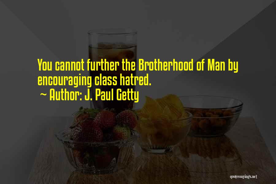 Encouraging Quotes By J. Paul Getty