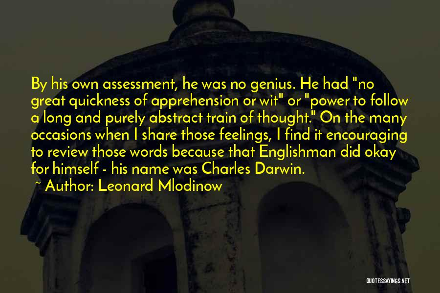Encouraging Quotes By Leonard Mlodinow