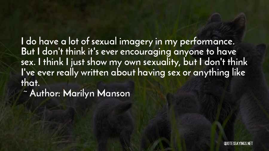 Encouraging Quotes By Marilyn Manson