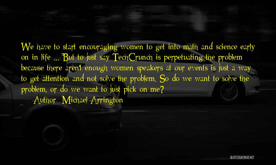 Encouraging Quotes By Michael Arrington