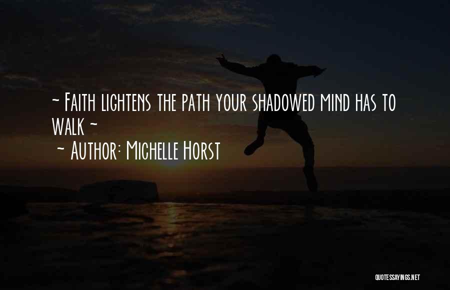 Encouraging Quotes By Michelle Horst