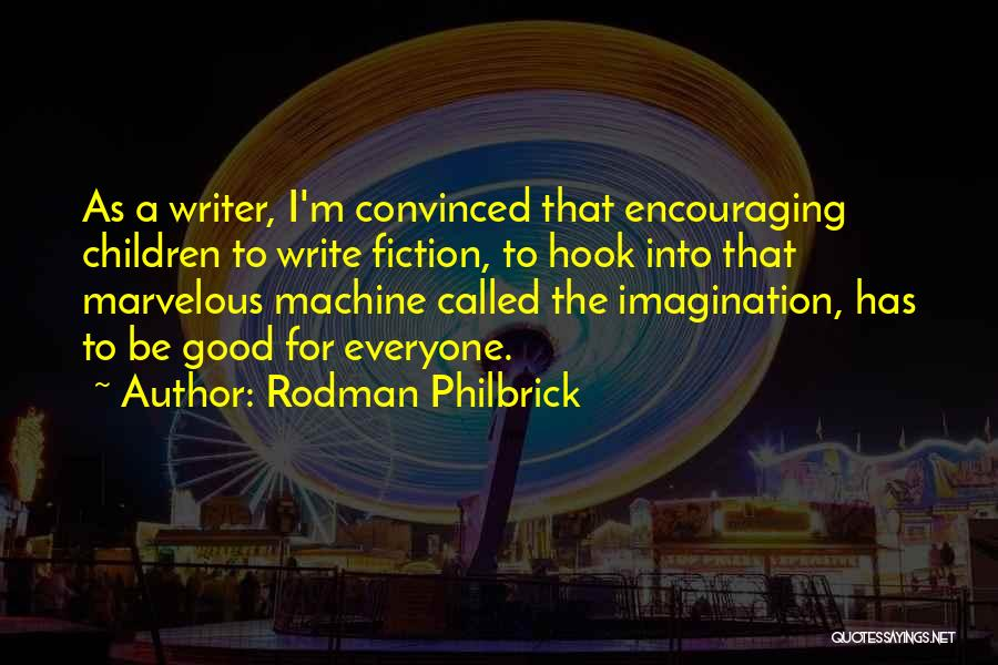 Encouraging Quotes By Rodman Philbrick