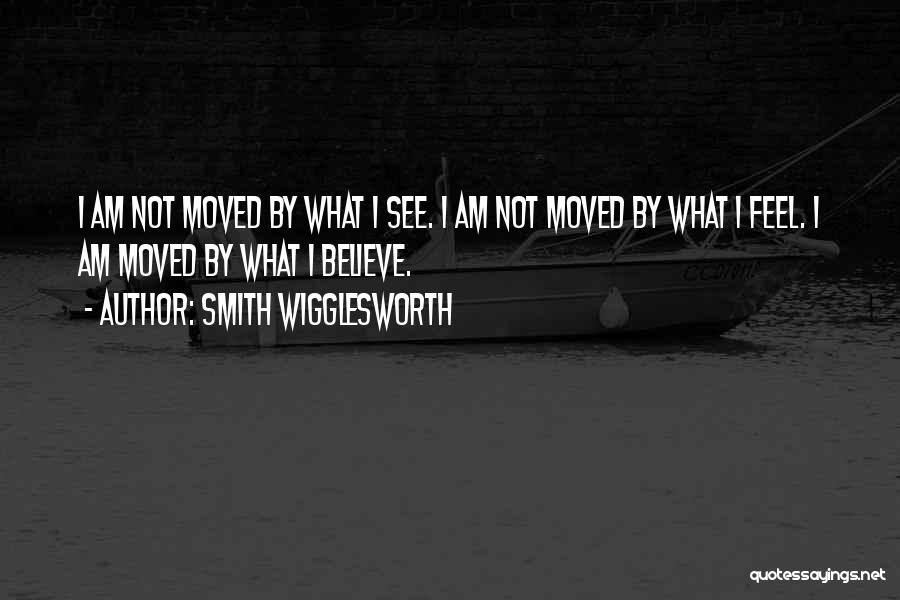 Encouraging Quotes By Smith Wigglesworth