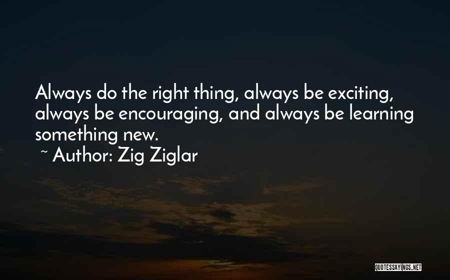 Encouraging Quotes By Zig Ziglar