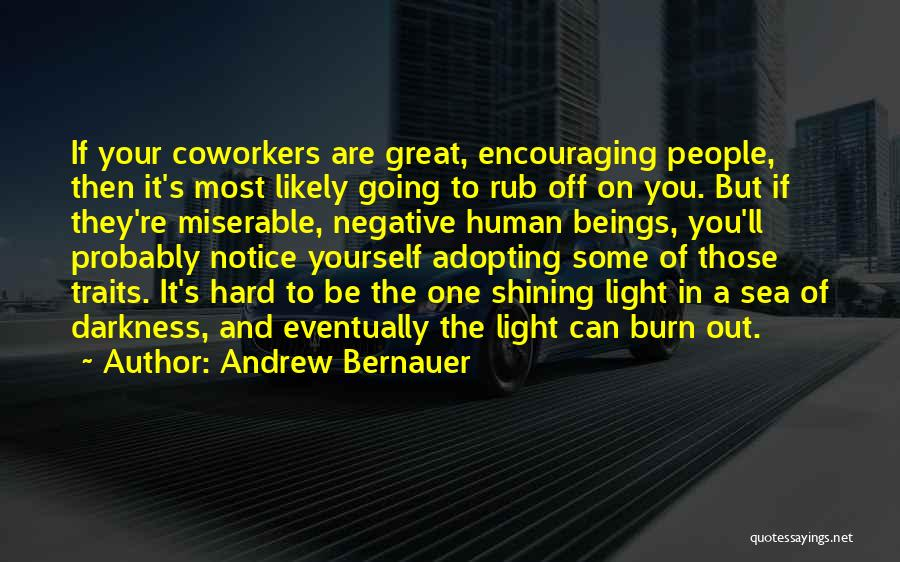 Encouraging Yourself Quotes By Andrew Bernauer