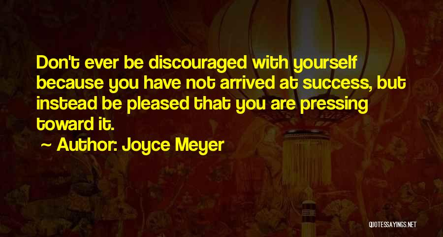 Encouraging Yourself Quotes By Joyce Meyer