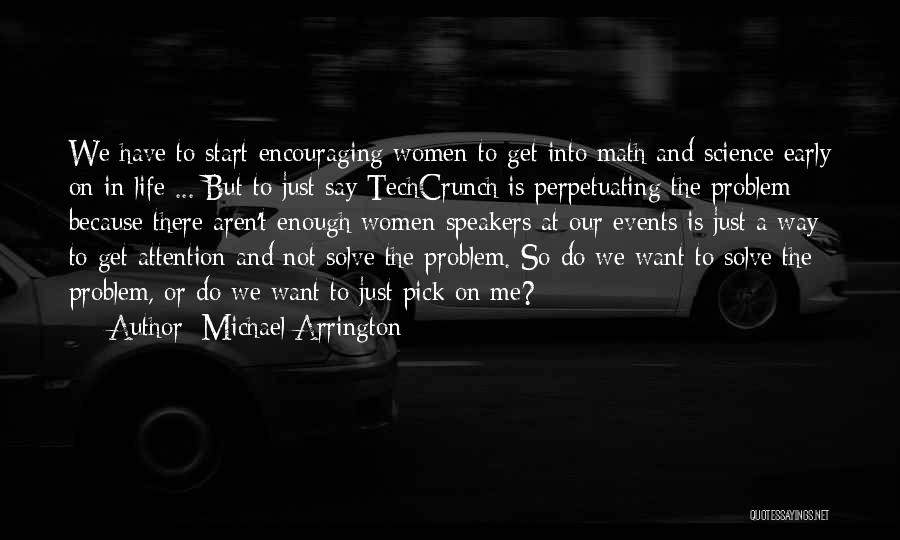 Encouraging Yourself Quotes By Michael Arrington
