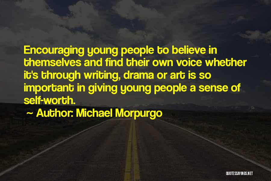 Encouraging Yourself Quotes By Michael Morpurgo
