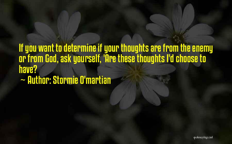 Encouraging Yourself Quotes By Stormie O'martian