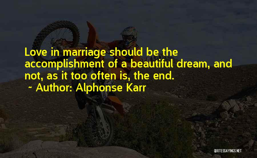 End Of Marriage Quotes By Alphonse Karr