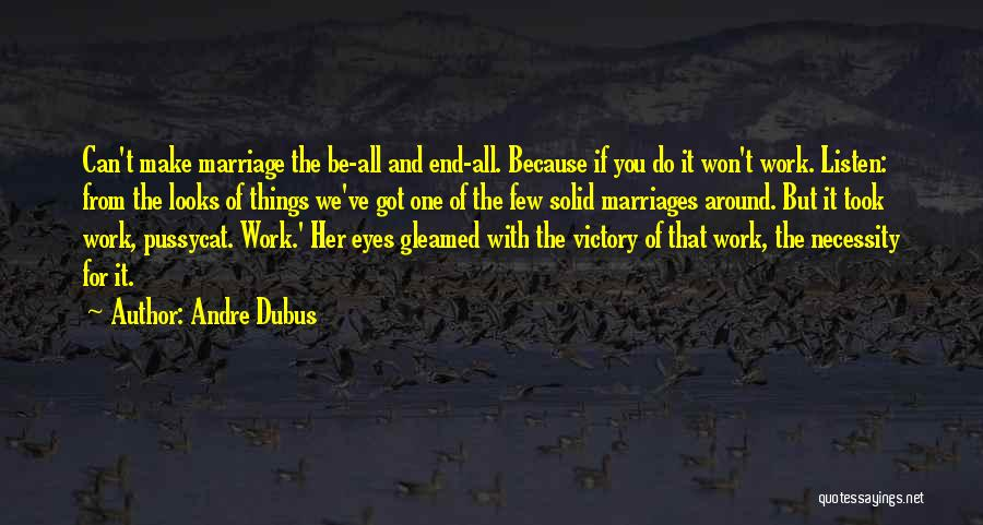 End Of Marriage Quotes By Andre Dubus