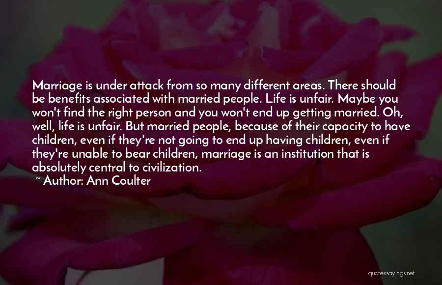 End Of Marriage Quotes By Ann Coulter