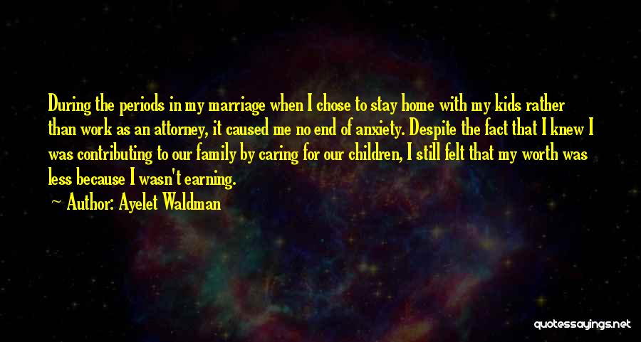 End Of Marriage Quotes By Ayelet Waldman