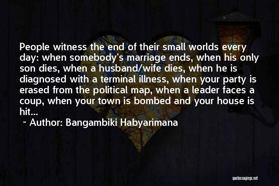 End Of Marriage Quotes By Bangambiki Habyarimana